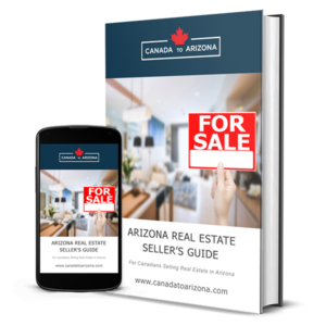 Arizona Real Estate Sellers Guide for Canadians